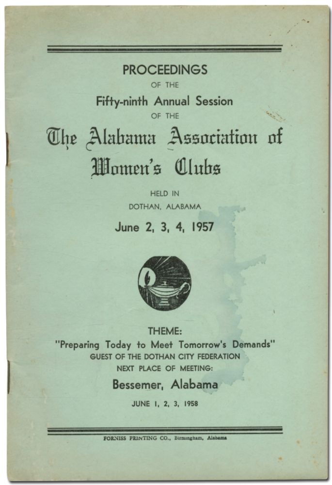 Proceedings of the Fifty-ninth Annual Session of The Alabama Association of Women's Clubs Held in Dothan, Alabama June 2,3,4, 1957