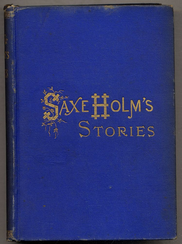 Saxe Holm's Stories: Second Series. Helen Hunt JACKSON.
