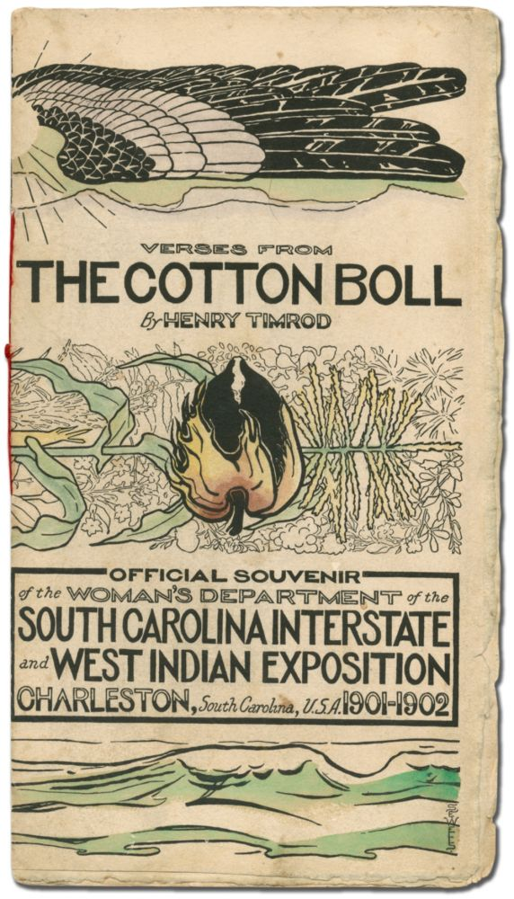 Verses from The Cotton Boll. Official Souvenir of the Woman's Department of the South Carolina...
