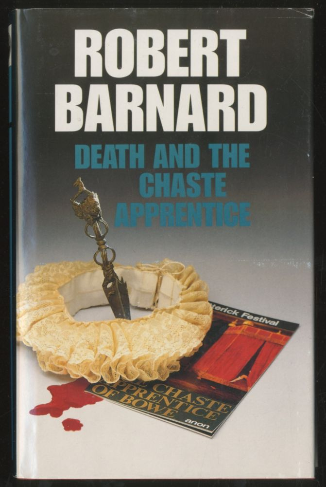 Death and the Chaste Apprentice. Robert BARNARD.