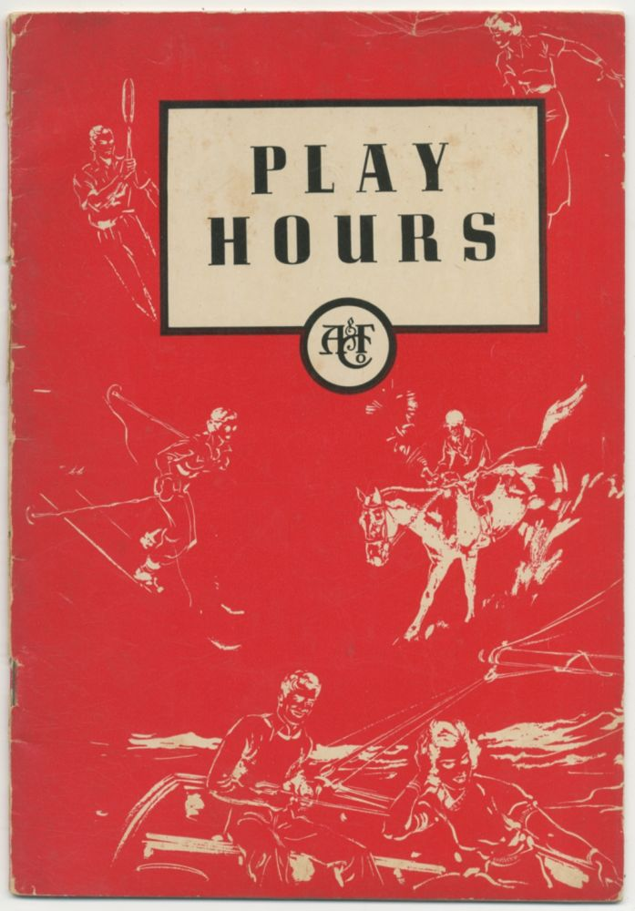 [Abercrombie & Fitch Co. Trade catalog]: Play Hours (1937)