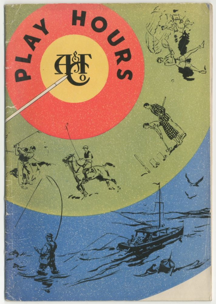 [Abercrombie & Fitch Co. Trade catalog]: Play Hours (1938)