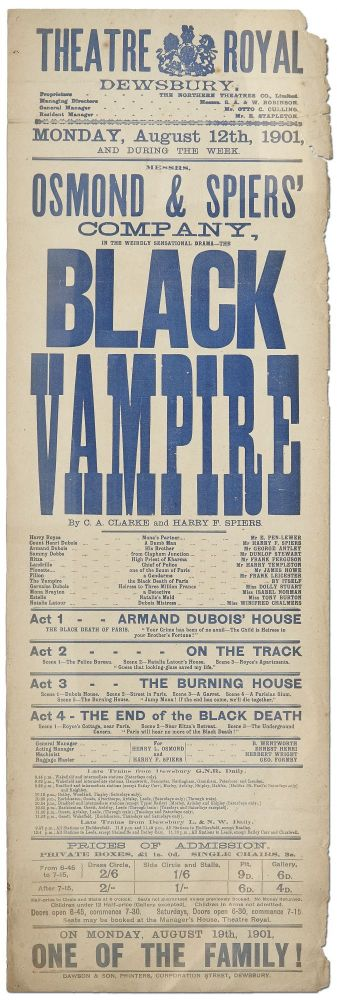 [Broadside]: Theatre Royal, Dewsbury: Messers Osmond & Spiers' Company, in the Weirdly Sensational Drama - The BLACK VAMPIRE