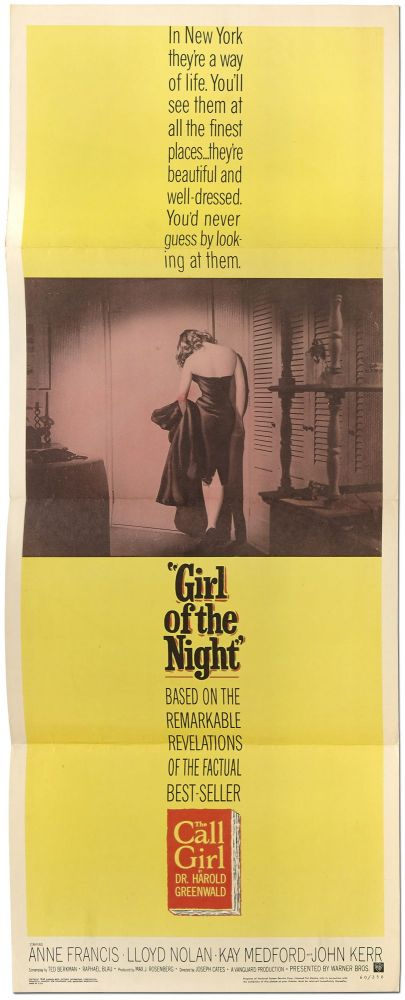 [Film Poster]: Girl of the Night (The Call Girl). Dr. Harold GREENWALD.