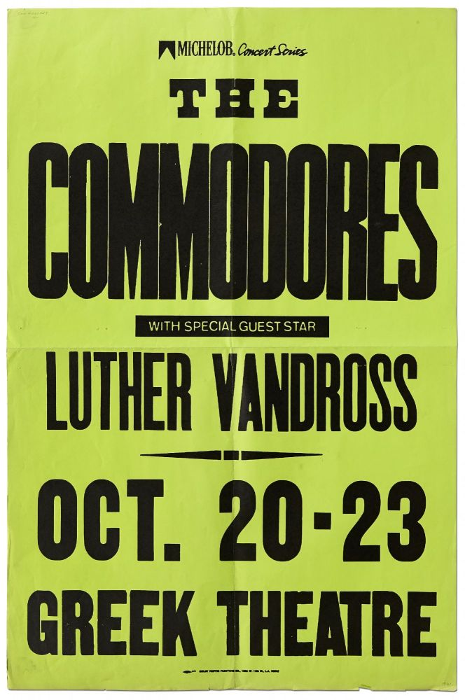 [Poster]: The Commodores with Special Guest Star Luther Vandross Oct. 20-23 Greek Theatre. The COMMODORES, Luther Vandross.