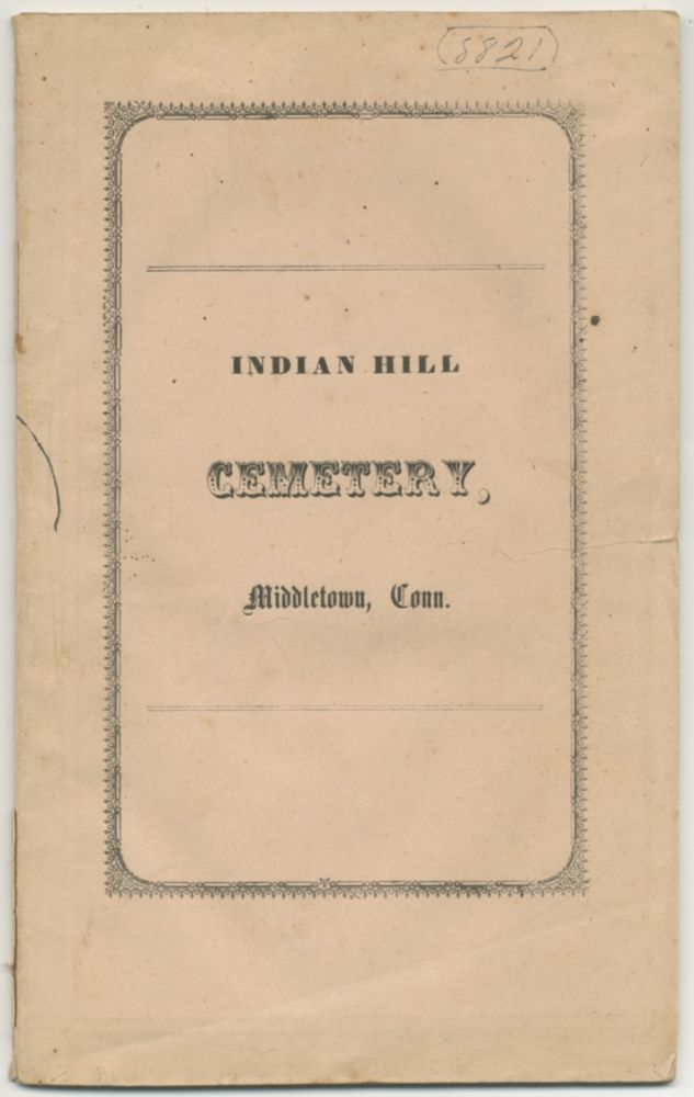 The Addresses, Delivered at the Dedication of the Indian Hill Cemetery; with the Articles of Association, By-Laws, &c., &c.