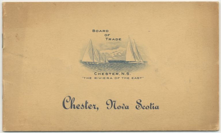 "Chester, Nova Scotia: ""The Riviera of the East"""
