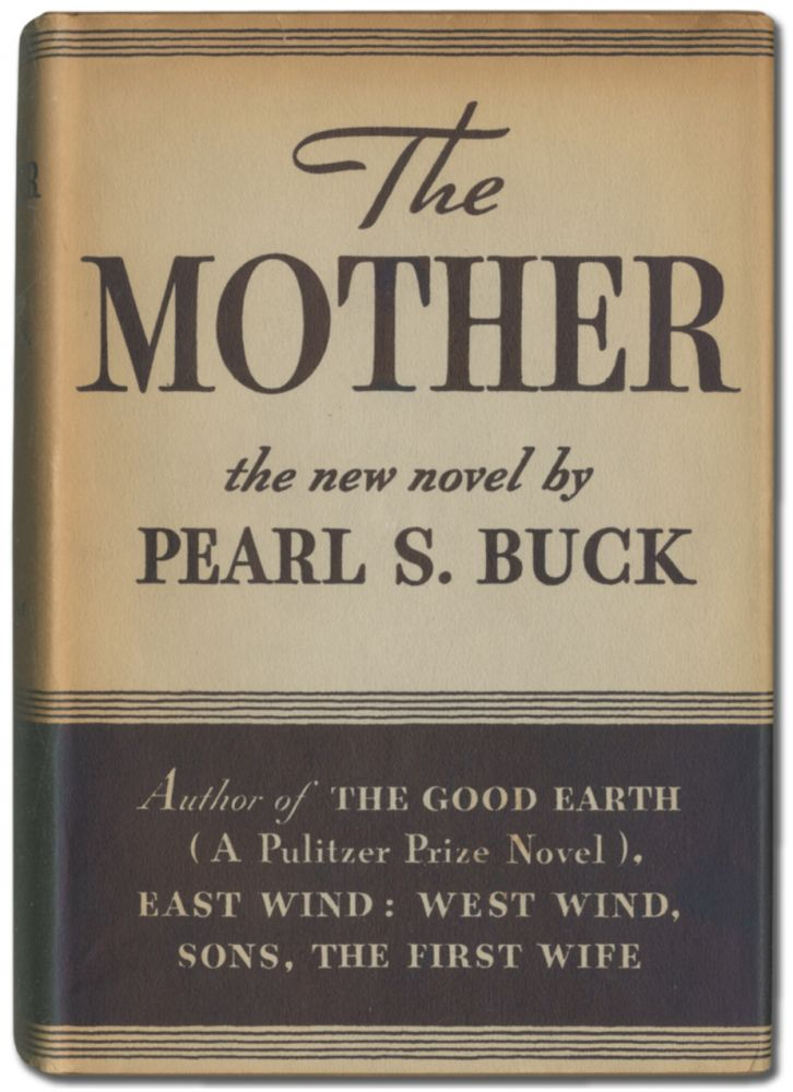 The Mother. Pearl S. BUCK.