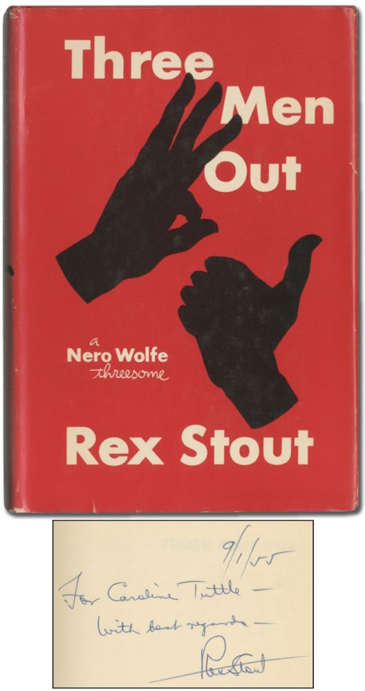Three Men Out. Rex STOUT.