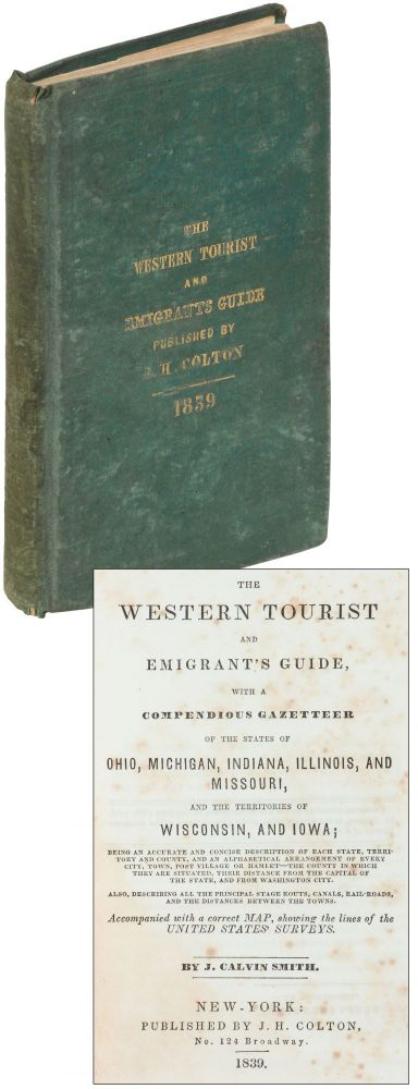 The Western Tourist and Emigrant's Guide, with a compendious Gazetteer of the States of Ohio,...