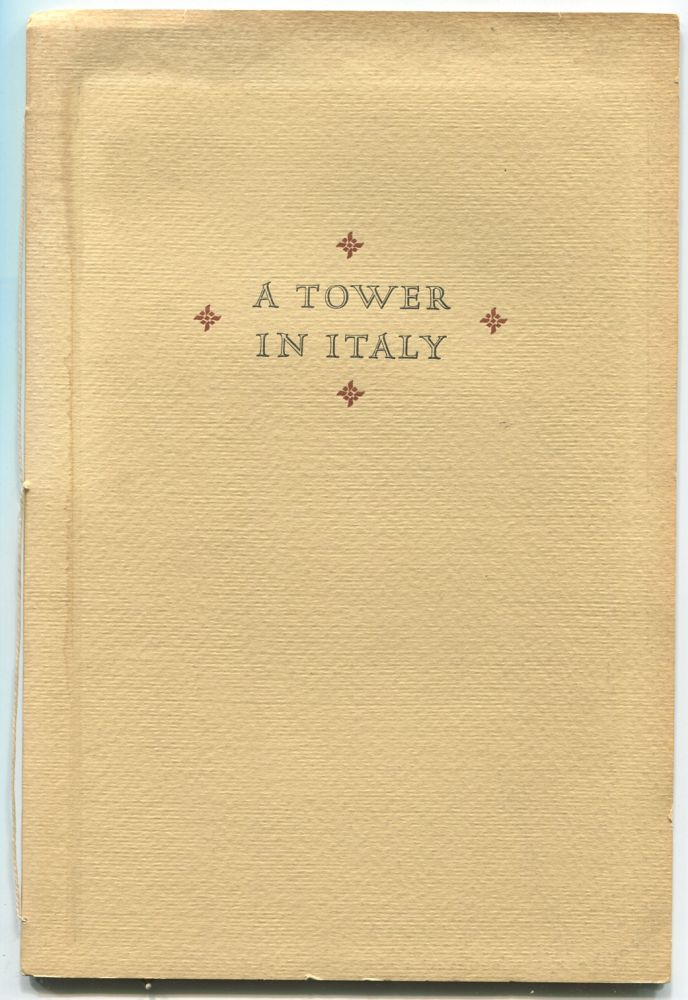 A Tower in Italy: A Legend. Lascelles ABERCROMBIE.