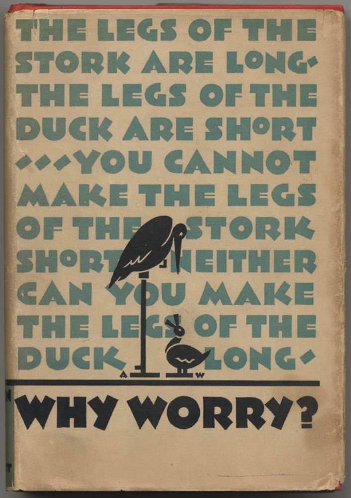 Why Worry? George Lincoln WALTON, M. D.