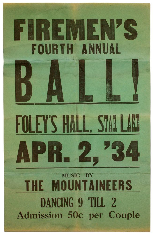 [Broadside]: Firemen's Fourth Annual Ball! Foley Hall, Star Lake. Apr. 2, '34. Music by The Mountaineers