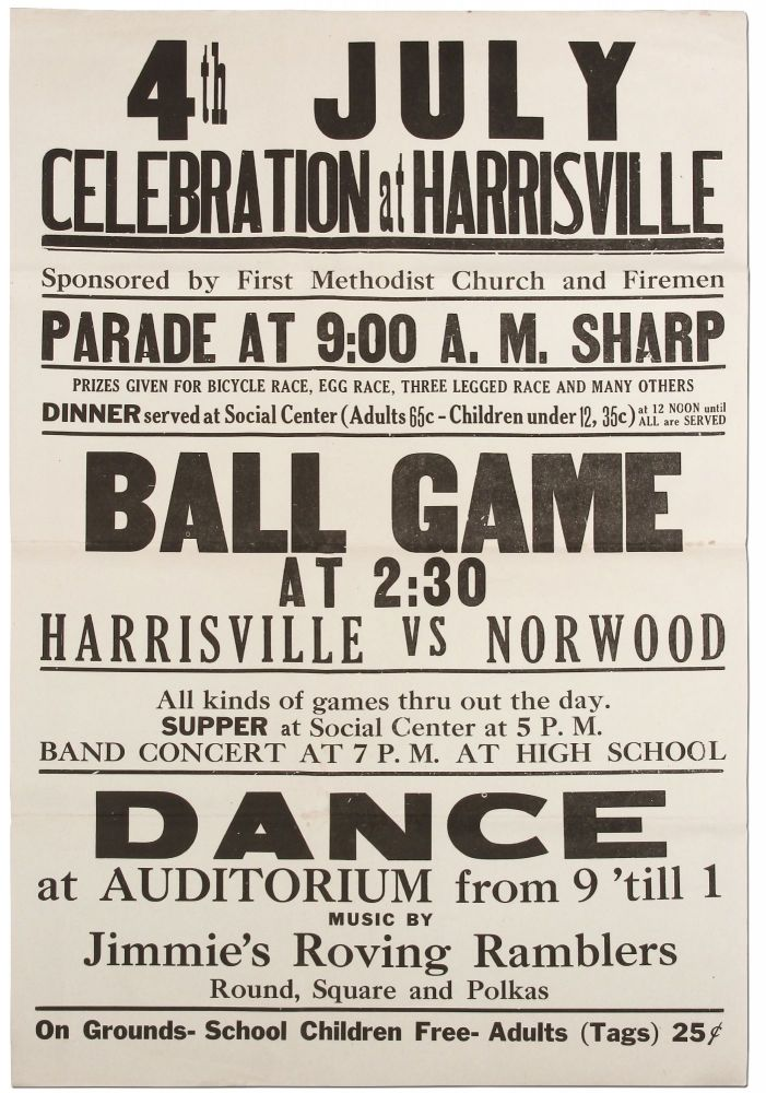 [Broadside]: 4th July Celebration at Harrisville... Ball Game at 2:30 Harrisville vs. Norwood... Music by Jimmie's Roving Ramblers