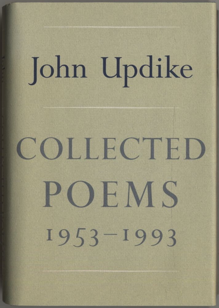 Collected Poems 1953 - 1993. John UPDIKE.