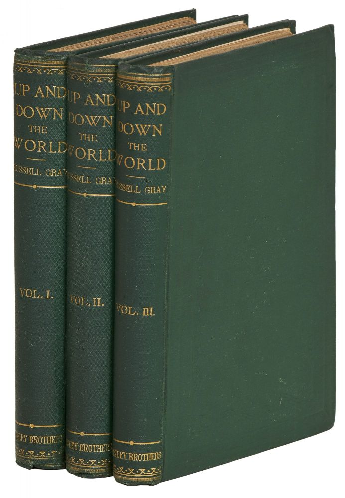 Up and Down the World. A Novel. In Three Volumes. Russell Gray, Eleanor Frances Le Fanu.