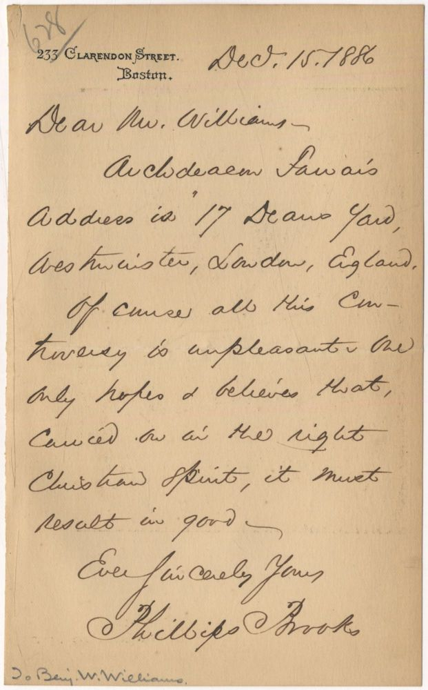 """Autograph Letter Signed (""""Phillips Brooks"""") to Benjamin W. Williams. Phillips BROOKS."""
