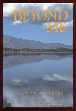 Beyond Me: Voices of the Natural World. Margaret HOLLEY.