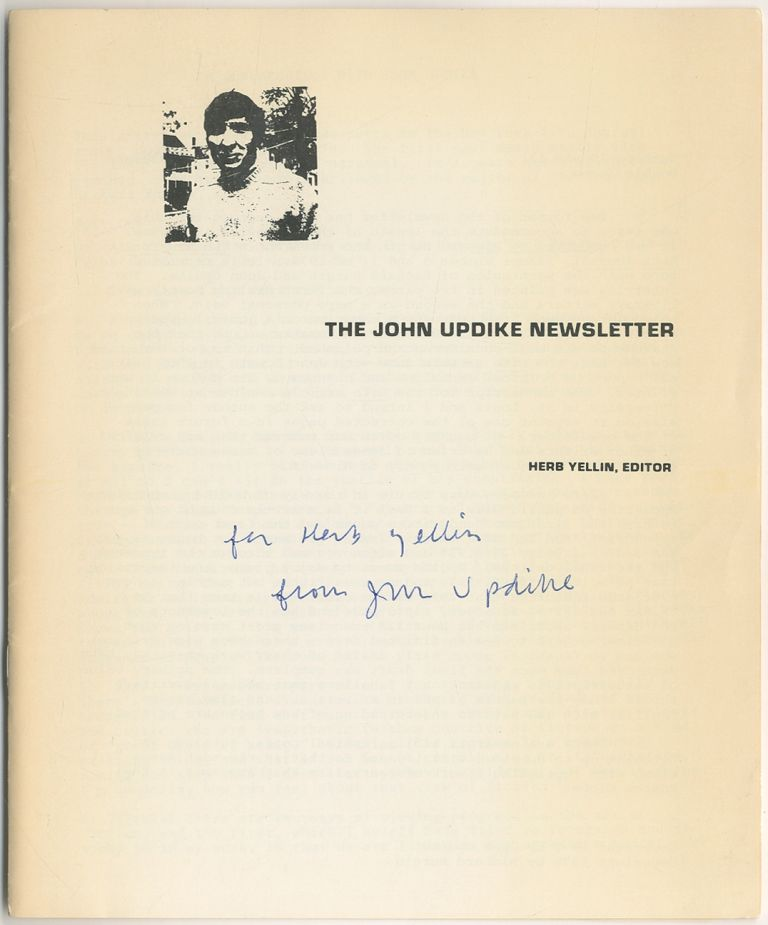The John Updike Newsletter. Numbers 10 and 11 Double Issue. John UPDIKE, Herb Yellin.