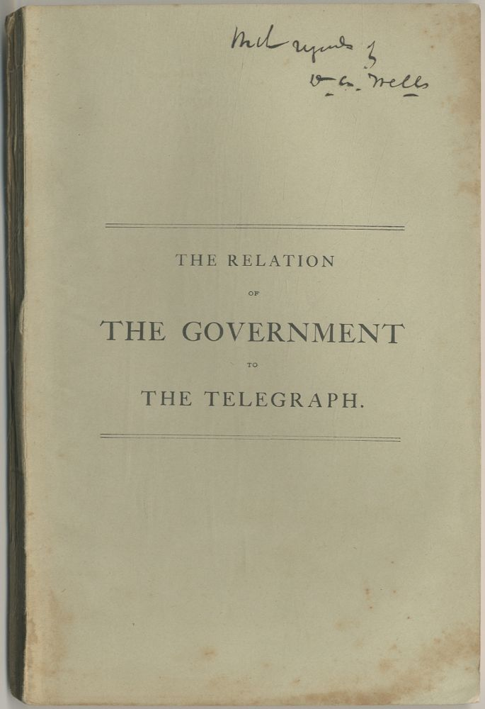 The Relation of the Government to the Telegraph, or a Review of the Two Propositions Now Pending...