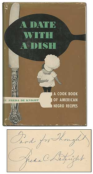 A Date With a Dish: A Cook Book of American Negro Recipes. Freda DE KNIGHT.