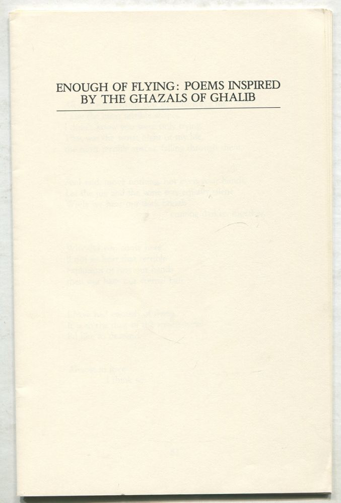 Enough of Flying: Poems Inspired by The Ghazals of Ghalib