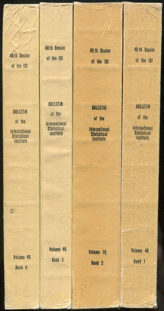 Bulletin of the International Statistical Institute: Proceedings of the 40th Session: 4 Volumes, 1975: Warsaw: XLVI