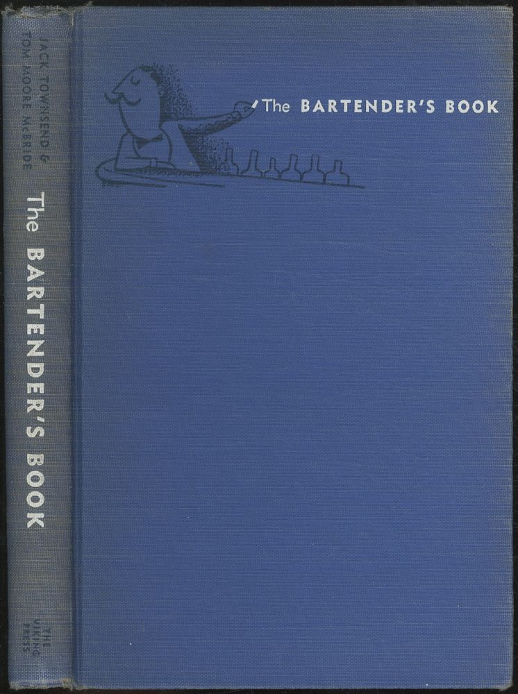 The Bartender's Book. Jack TOWNSEND, Tom Moore McBride.