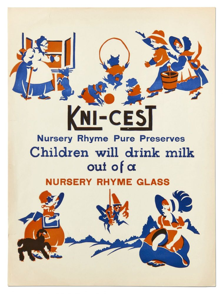 Broadside]: Kni-Cest Nursery Rhyme Pure Preserves: Children will drink milk out of a Nursery...