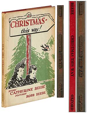 Christmas - This Way! [with] Original Brass binding die-stamp for the spine of the book. Catherine BEEBE.