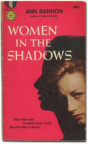 Women in the Shadows. Ann BANNON.