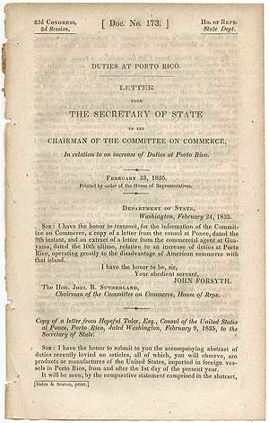 Duties at Porto Rico. Letter from the Secretary of State to the Chairman of the Committee on Commerce, In relation to an increase of Duties at Porto Rico. February 25, 1835