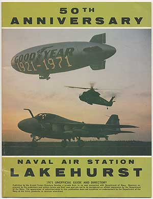 Navel Air Station Lakehurst 1971 Unofficial Guide and Directory