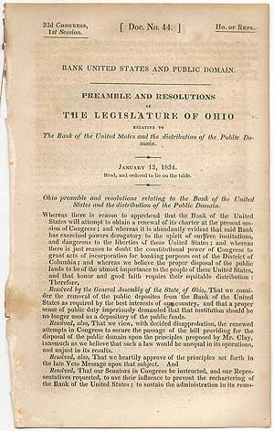 Bank United States and Public Domain. Preamble and Resolutions of the Legislature of Ohio relative to the Bank of the United States and the distribution of the Public Domain. January 13, 1834
