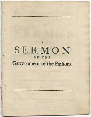 The Government of the Passions. A Sermon Preach'd in the Temple-Church, on Midlent Sunday, March the 30th, 1701