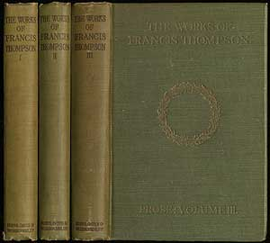 The Works of Francis Thompson Poems: [In Three Volumes]. Francis THOMPSON.