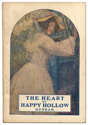The Heart of Happy Hollow. Paul Laurence DUNBAR.