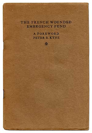 The French Wounded Emergency Fund. A Foreword. Peter B. KYNE.
