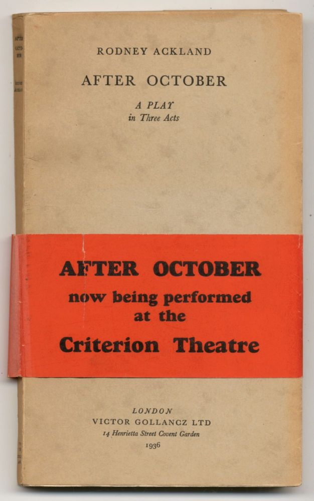 After October: A Play in Three Acts. Rodney ACKLAND.
