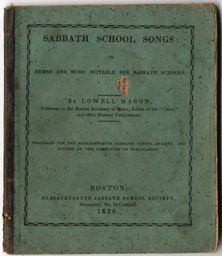 Sabbath School Songs: Or Hymns and Music Suitable for Sabbath Schools