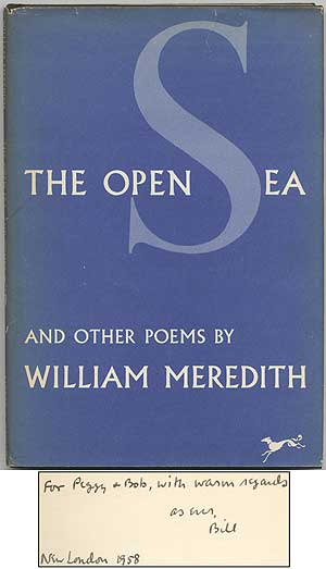 The Open Sea and Other Poems. William MEREDITH.