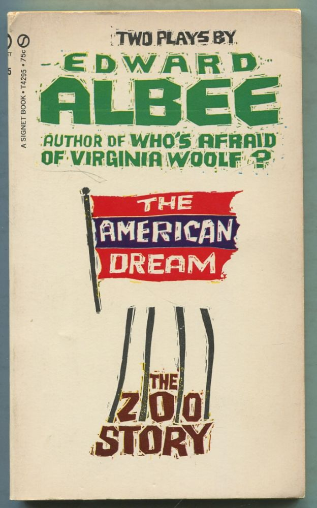The American Dream and The Zoo Story: Two Plays. Edward ALBEE.