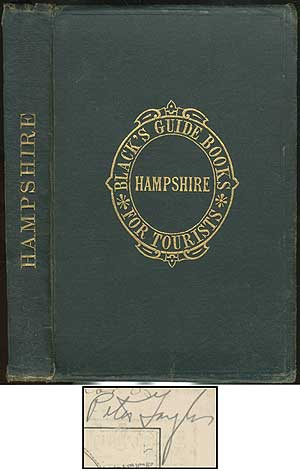 Black's Guide to Hampshire Including Descriptions of Southampton and Netley abbey, Portsmouth, Winchester and Salisbury New Forest, Etc. Peter TAYLOR.