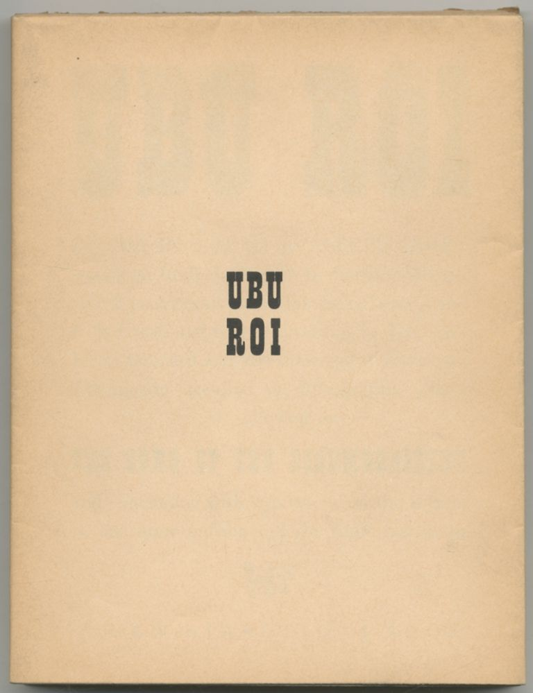 Ubu Roi: Drama in 5 Acts. Alfred JARRY.