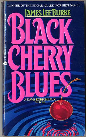 Black Cherry Blues. James Lee BURKE.