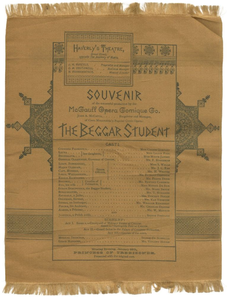 [Broadside Program on Silk]: Souvenir of the successful production by the McCaull Opera Comique Co. ... of .... The Beggar Student