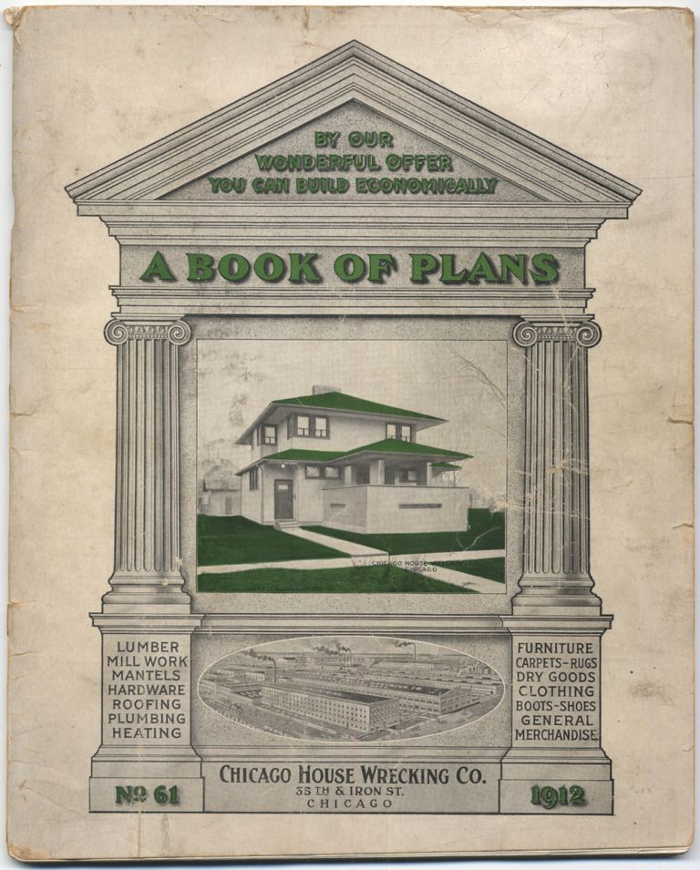 A Book of Plans. No. 61. 1912. Chicago House Wrecking Co