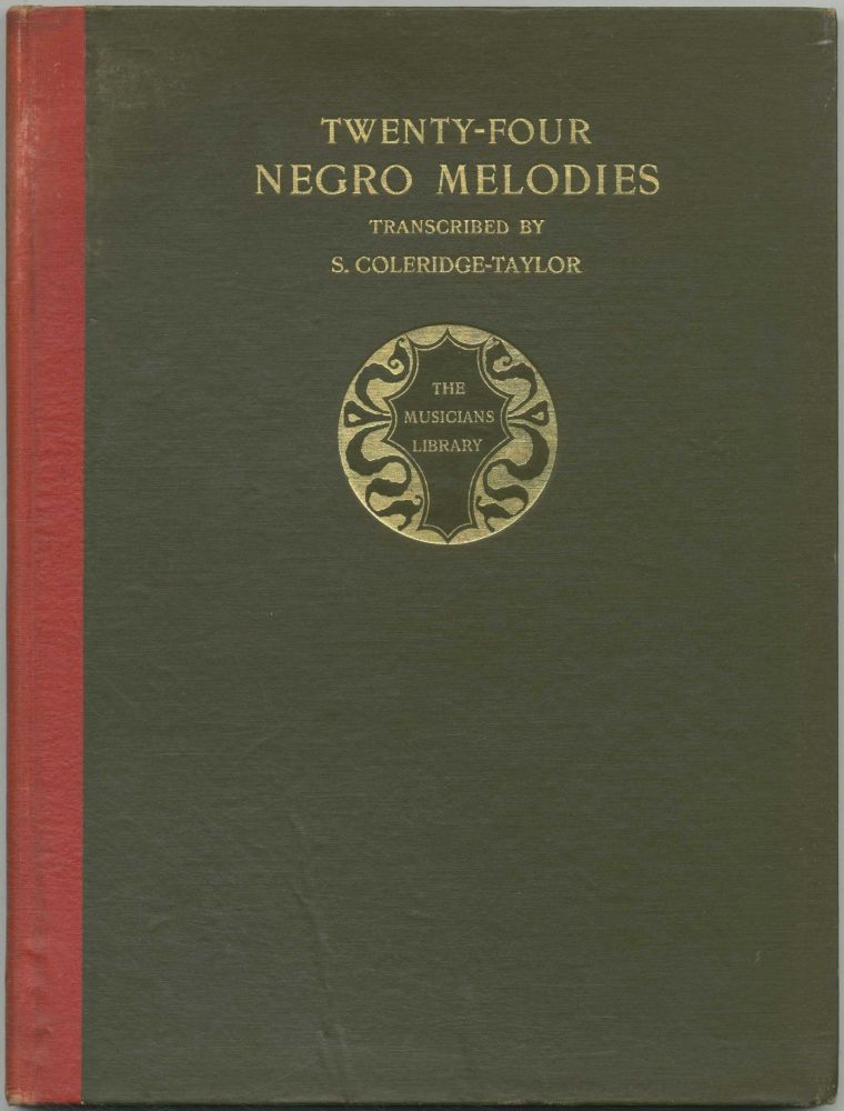 Twenty-Four Negro Melodies: Transcribed for the Piano