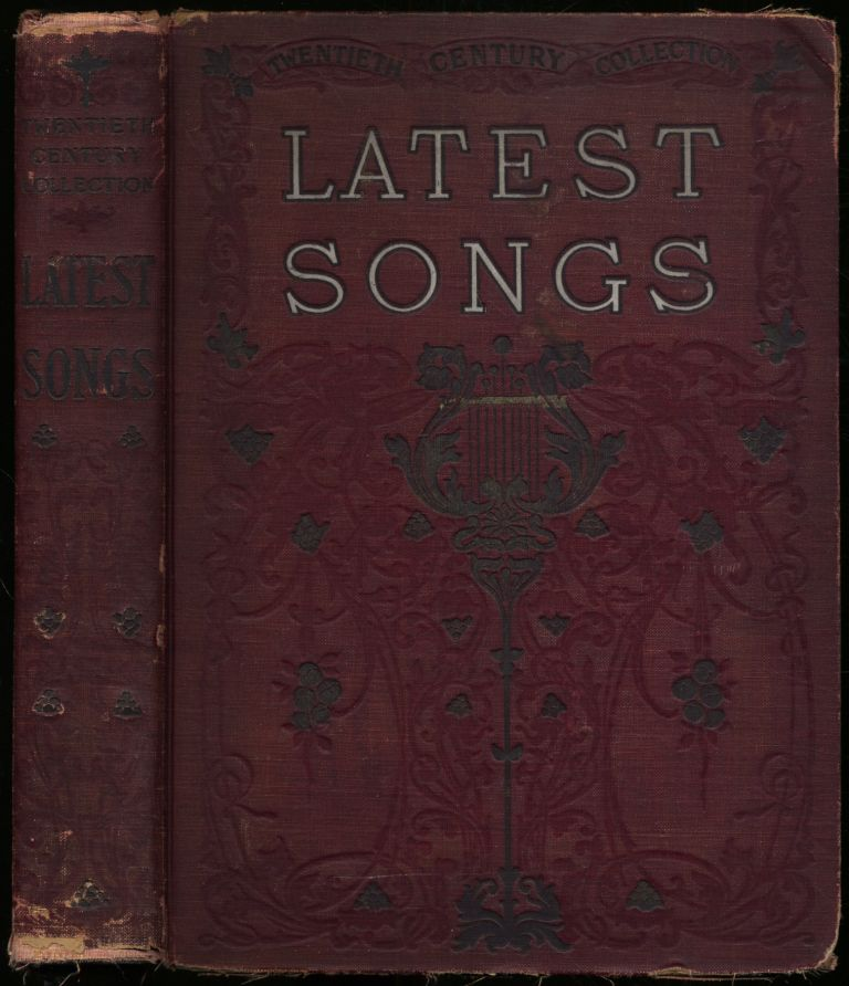 Twentieth Century Collection Latest Songs 176 Complete Compositions by America's Leading Song Writers