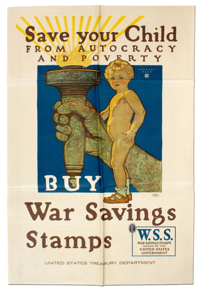 [Broadside]: Save your Child from Autocracy and Poverty. Buy War Savings Stamps. Herbert PAUS.